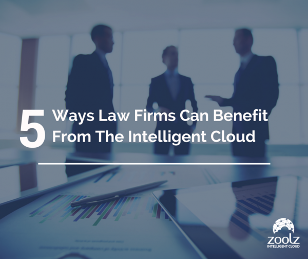 What ways can law firms benefit from zoolz intelligent cloud