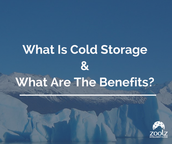 What are the benefits of cold storage